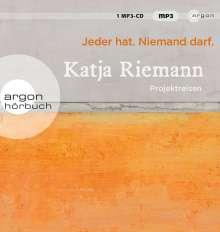 Katja Riemann: Jeder hat. Niemand darf., MP3-CD