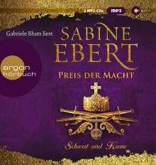 Sabine Ebert: Schwert und Krone - Preis der Macht, 2 MP3-CDs