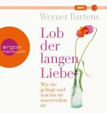 Werner Bartens: Lob der langen Liebe, MP3-CD