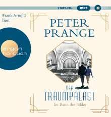 Peter Prange: Der Traumpalast, 2 MP3-CDs