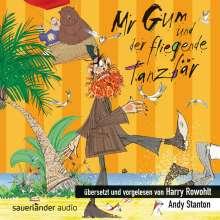 Andy Stanton: Mr Gum und der fliegende Tanzbär, CD
