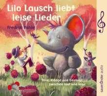 Fredrik Vahle: Lilo Lausch liebt leise Lieder, CD