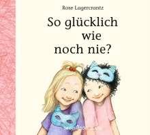 Rose Lagercrantz: So glücklich wie noch nie?, CD