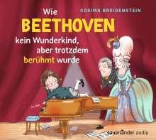 Cosima Breidenstein: Abenteuer Klassik - Wie Beethoven kein Wunderkind, aber doch berühmt wurde, CD