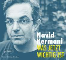 Navid Kermani: Was jetzt wichtig ist, 2 CDs