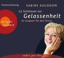 Sabine Asgodom: 12 Schlüssel zur Gelassenheit, 3 CDs