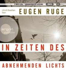 Eugen Ruge: In Zeiten des abnehmenden Lichts (Hörbestseller in MP3-Ausgabe), 2 CDs