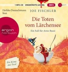 Joe Fischler: Die Toten vom Lärchensee, MP3-CD