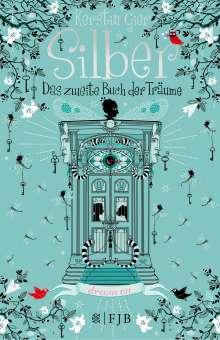 Kerstin Gier: Silber - Das zweite Buch der Träume, Buch