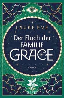 Laure Eve: Der Fluch der Familie Grace, Buch