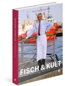 Rüdiger Kowalke: Fisch & Kult, Buch