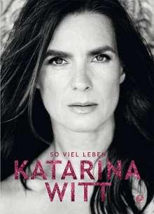 Katarina Witt: So viel Leben!, Buch