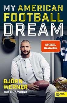 Björn Werner: My American Football Dream, Buch