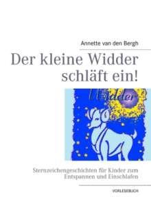 Annette van den Bergh: Der kleine Widder schläft ein!, Buch
