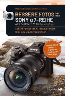 Manuel Quarta: Bessere Fotos mit der SONY a7-Reihe, Buch