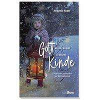 Reinhold Ruthe: Gott kommt zu uns in einem Kinde, Buch