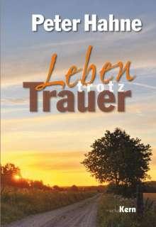 Peter Hahne: Leben trotz Trauer, Buch