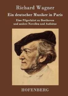 Richard Wagner: Ein deutscher Musiker in Paris, Buch
