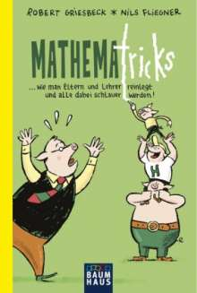 Robert Griesbeck: Mathematricks, Buch