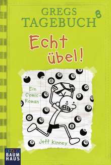 Jeff Kinney: Gregs Tagebuch 08 - Echt übel!, Buch
