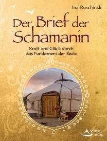 Ina Ruschinski: Der Brief der Schamanin, Buch
