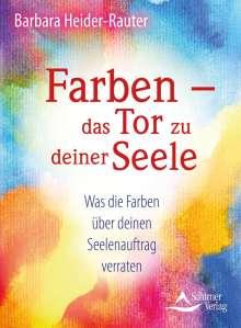 Barbara Heider-Rauter: Farben - das Tor zu deiner Seele, Buch