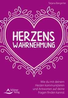 Tatjana Bangerter: Herzenswahrnehmung, Buch
