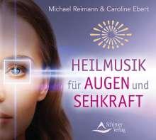 Michael Reimann: Heilmusik für Augen und Sehkraft, CD