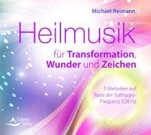 Michael Reimann: Heilmusik für Transformation, Wunder und Zeichen, CD