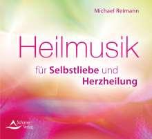 Michael Reimann: Heilmusik für Selbstliebe und Herzheilung, CD