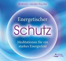 Barbara Heider-Rauter: Energetischer Schutz, CD