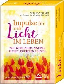 Martina Felder: Impulse für mehr Licht im Leben - wie wir unser Licht leuchten lassen, Buch