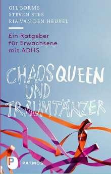 Gil Borms: Chaosqueen und Traumtänzer, Buch