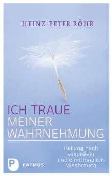 Heinz-Peter Röhr: Ich traue meiner Wahrnehmung, Buch