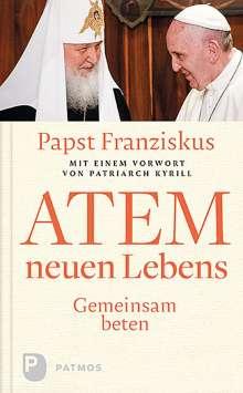 Franziskus Papst: Atem neuen Lebens, Buch