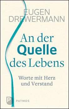 Eugen Drewermann: An der Quelle des Lebens, Buch