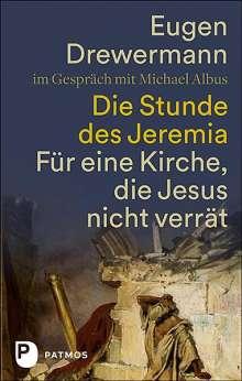 Eugen Drewermann: Die Stunde des Jeremia, Buch
