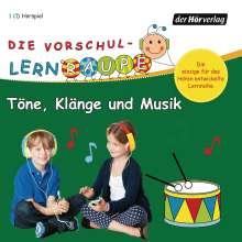 Die Vorschul-Lernraupe: Töne, Klänge und Musik, CD