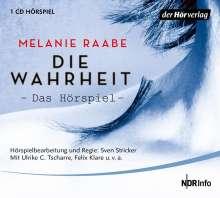 Melanie Raabe: DIE WAHRHEIT. Das Hörspiel, CD