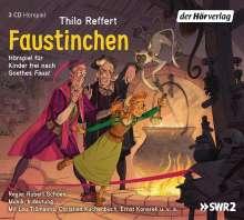 Thilo Reffert: Faustinchen, 3 CDs