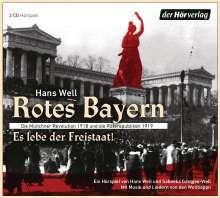 Hans Well: Rotes Bayern - Es lebe der Freistaat, 2 CDs