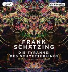 Die Tyrannei des Schmetterlings, 2 MP3-CDs