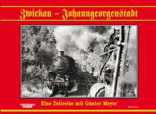 Zwickau - Johanngeorgenstadt, Buch
