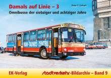 Peter F. Linhart: Damals auf Linie - 3, Buch