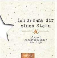 Ich schenk dir einen Stern - Ein kleiner Adventskalender für dich, Buch