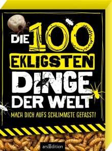 Anna Claybourne: Die 100 ekligsten Dinge der Welt, Buch