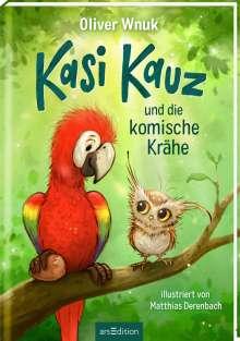 Oliver Wnuk: Kasi Kauz und die komische Krähe (Kasi Kauz 1), Buch