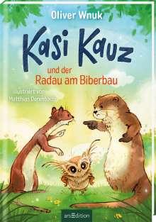 Oliver Wnuk: Kasi Kauz und der Radau am Biberbau (Kasi Kauz 2), Buch