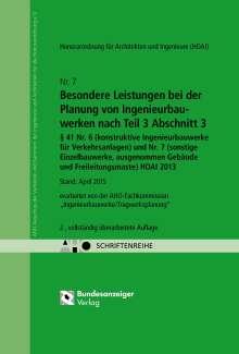 Besondere Leistungen bei der Planung von Ingenieurbauwerken nach Teil 3 Abschnitt 3, § 41 Nr. 6 (konstruktive Ingenieurbauwerke für Verkehrsanlagen) und Nr. 7 (sonstige Einzelbauwerke ausgenommen Gebäude und Freileitungsmaste) HOAI 2013, Buch