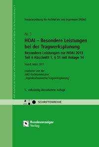 HOAI - Besondere Leistungen bei der Tragwerksplanung - Besondere Leistungen zur HOAI 2013 Teil 4, § 51 mit Anlage 14, Buch
